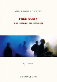 GUILLAUME KOSMICKI - Free Party
