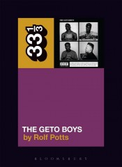 ROLF POTTS - The Geto Boys