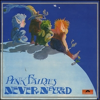 PINK FAIRIES - Neverneverland