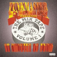 FUNKMASTER FLEX - The Mix Tape Vol. 1 -  60 Minutes of Funk