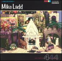 MIKE LADD - Easy Listening 4 Armageddon
