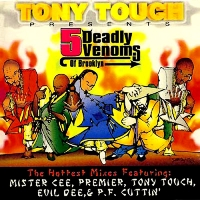 TONY TOUCH - 5 Deadly Venoms of Brooklyn