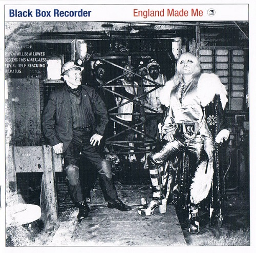BLACK BOX RECORDER - England Made Me