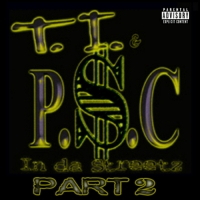 T.I. & PSC - In Da Streets Vol. 2