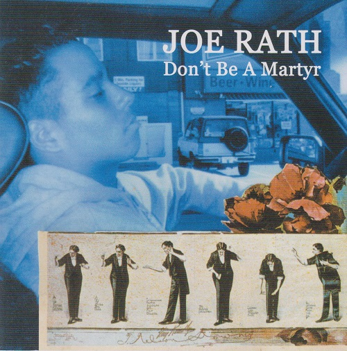 JOE RATH - Don't Be a Martyr