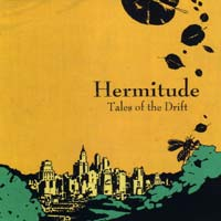 HERMITUDE – Tales of the Drift