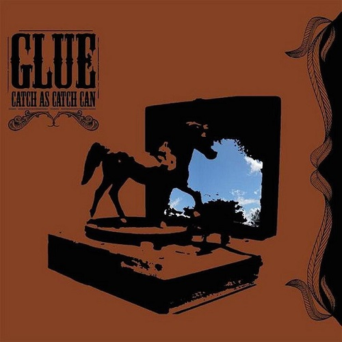 GLUE - Catch as Catch Can