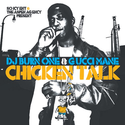 GUCCI MANE - Chicken Talk