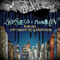 LAPSED & NONNON - The Death of Convenience