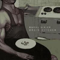 RAOUL SINIER - Brain Kitchen