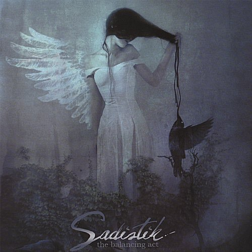 SADISTIK - The Balancing Act