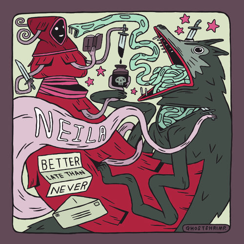 NEILA - Better Late Than Never