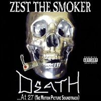 ZEST THE SMOKER - Death at… 27