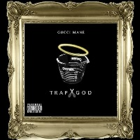 GUCCI MANE - Trap God