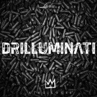 KING LOUIE - Drilluminati