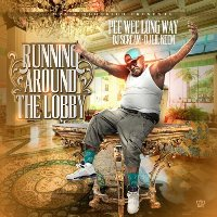 PEEWEE LONGWAY - Running Around the Lobby