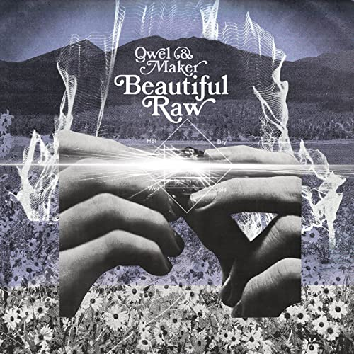 QWEL & MAKER - Beautiful Raw