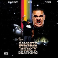 BEATKING - Gangsta Stripper Music 2