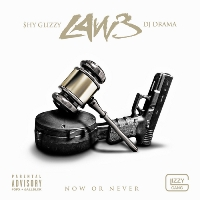 SHY GLIZZY - Law 3: Now or Never