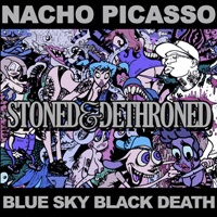 blue-sky-black-death-nacho-picasso-stoned-and-dethroned.jpg