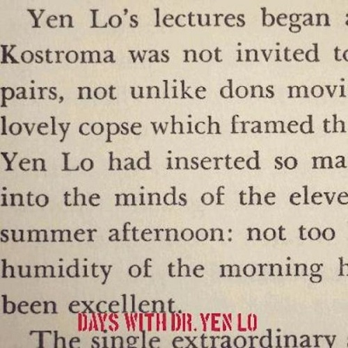 DR. YEN LO - Days With Dr. Yen Lo