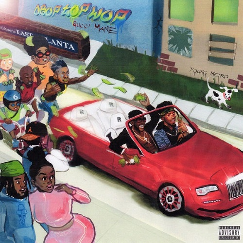 GUCCI MANE - DropTopWop