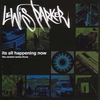 LEWIS PARKER - It's all Happening Now