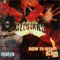 LO-FIDELITY ALLSTARS - How to Operate with a Blown Mind
