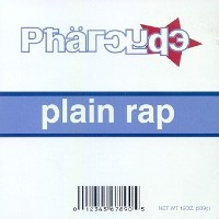 THE PHARCYDE - Plain Rap