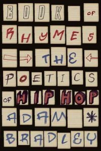 ADAM BRADLEY - Book of Rhymes