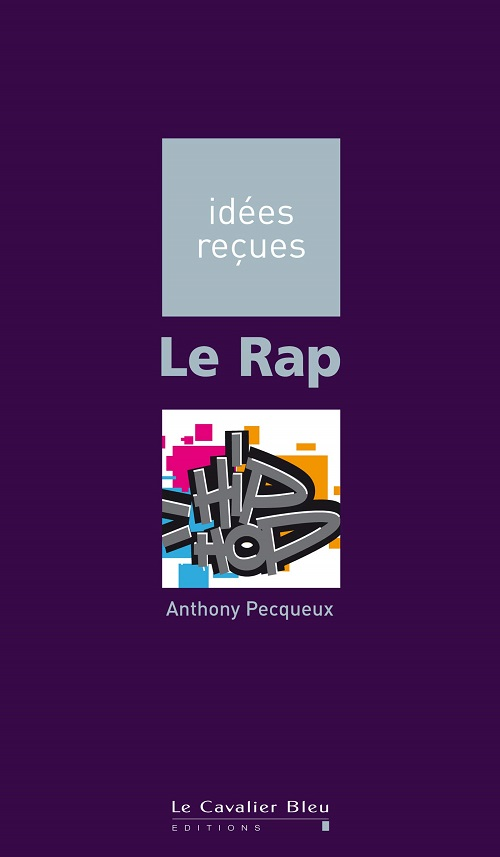 ANTHONY PECQUEUX - Le Rap