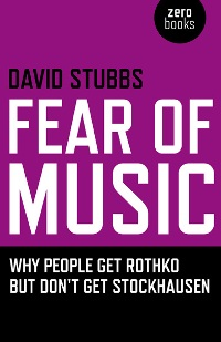 david-stubbs-fear-of-music.jpg