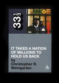 CHRISTOPHER R. WEINGARTEN - It Takes a Nation of Millions to Hold Us Back