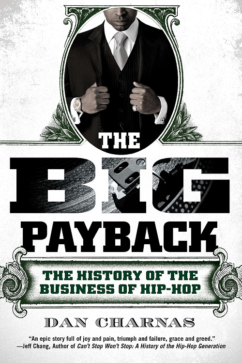 DAN CHARNAS - The Big Payback