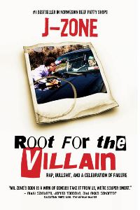 J-ZONE - Root for the Villain