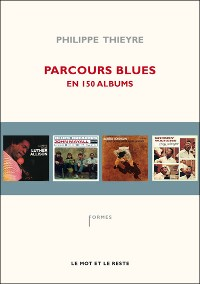 PHILIPPE THIEYRE - Parcours Blues