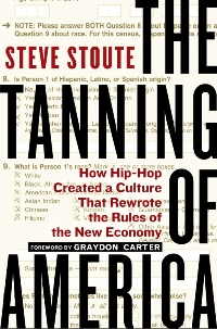 STEVE STOUTE - The Tanning of America
