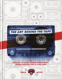 DJ MARS, BRIL NDIAYE, MAURICE GARLAND, TAI SAINT LOUIS - The Art Behind the Tape
