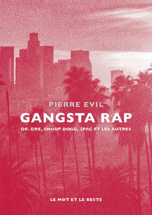 PIERRE EVIL - Gangsta Rap