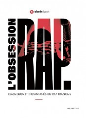 ABCDR DU SON - L'Obsession Rap