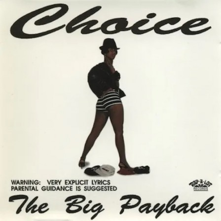 CHOICE - The Big Payback