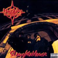MASTA ACE INCORPORATED - Slaughtahouse