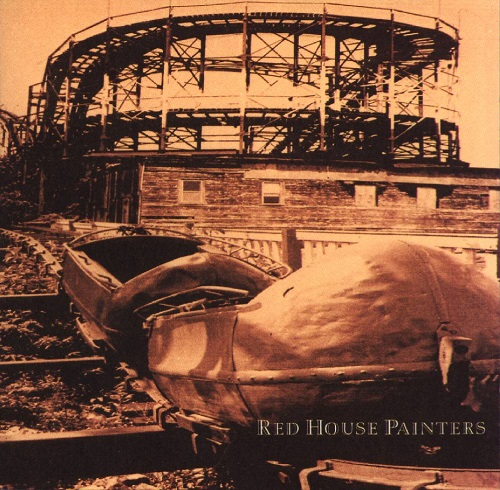 RED HOUSE PAINTERS - Red House Painters (Rollercoaster)