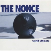 THE NONCE - World Ultimate