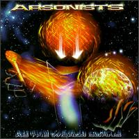 ARSONISTS - As the World Burns