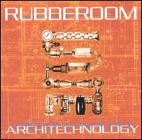 RUBBEROOM - Architechnology