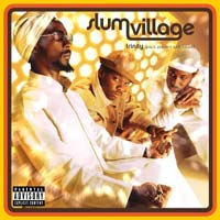 SLUM VILLAGE - Trinity (Past, Present, and Future)