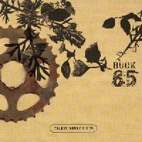 BUCK 65 - Talkin' Honky Blues