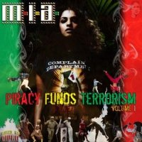 M.I.A. & DIPLO - Piracy Funds Terrorism