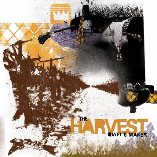 QWEL & MAKER - The Harvest